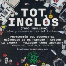TOT INCLÓS, un documental que muestra la cara oculta del turismo de masas; protagonista en el Cineforum de Ecologistas en Acción Tenerife en La Laguna