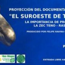 """Proyección de Documental + Coloquio """"El Suroeste de Tenerife"""" de Felipe Ravina, el 28 de noviembre en el Paraninfo de la Universidad de La Laguna (Tenerife)"""