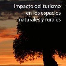 Denuncian el impacto del turismo en los espacios naturales y rurales