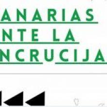 CANARIAS ANTE LA ENCRUCIJADA: ENCUENTROS REFLEXIVOS SOBRE EL FUTURO QUE QUEREMOS