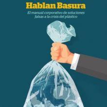 La industria del usar y tirar sabotea las soluciones para acabar con la contaminación de los plásticos de un solo uso