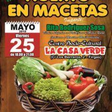 Nuevo taller de Huerta en Maceta, el viernes 25 de mayo en Firgas